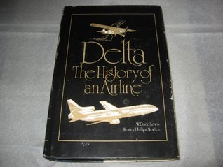 Delta: The History of an Airline