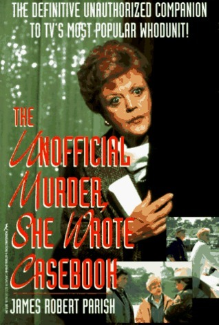 The Unofficial Murder, She Wrote Casebook