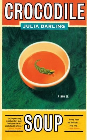 Ebook Crocodile Soup by Julia Darling read!