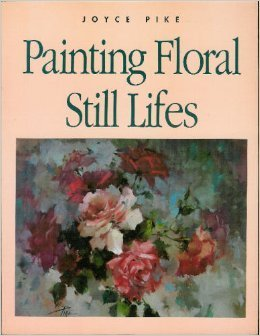 Painting Floral Still Lifes