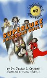 Super Luke Faces His Bully by Jackie C. Cogswell