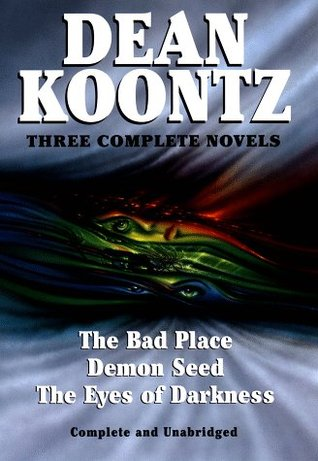 The Bad Place / Demon Seed / The Eyes of Darkness