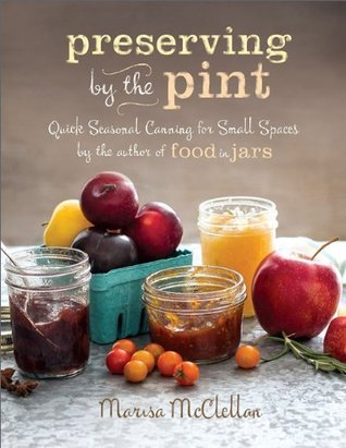 Preserving by the Pint: Quick Seasonal Canning for Small Spaces