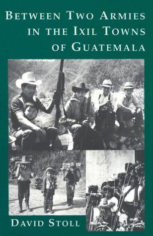 Between Two Armies in the Ixil Towns of Guatemala