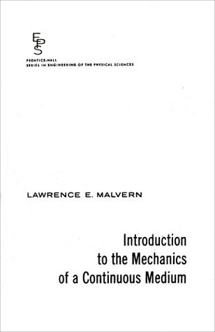 introduction to the mechanics of a continuous medium by lawrence e rh goodreads com