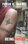 Being Indian: Inside the real India by Pavan K. Varma