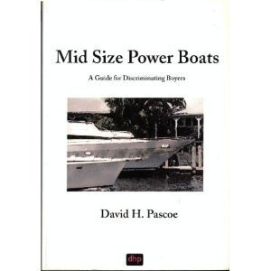 Mid Size Power Boats: A Guide for Discriminating Buyers