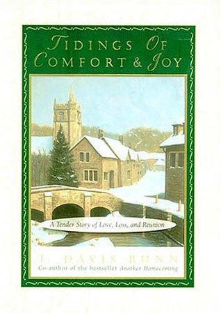 Tidings of Comfort & Joy: A Tender Story of Love, Loss, and Reunion