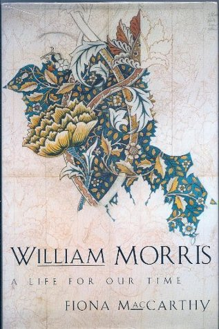 William morris a life for our time by fiona maccarthy 1431982 fandeluxe Gallery