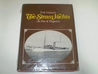 The steam yachts;: An era of elegance