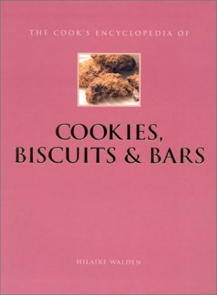 Cookies, Biscuits & Bars by Hilaire Walden