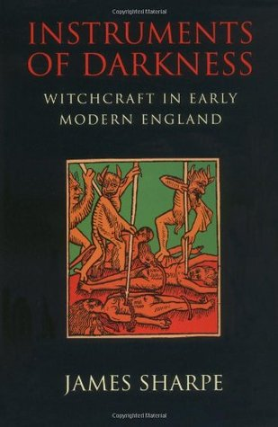 instruments-of-darkness-witchcraft-in-early-modern-england