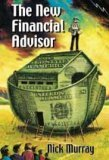 The New Financial Advisor by Nick Murray