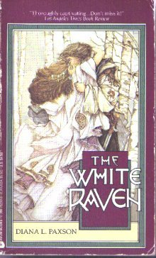 The White Raven by Diana L. Paxson
