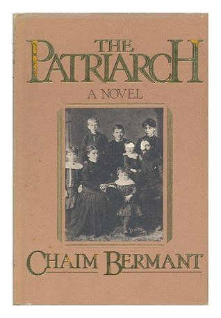 The Patriarch by Chaim Bermant