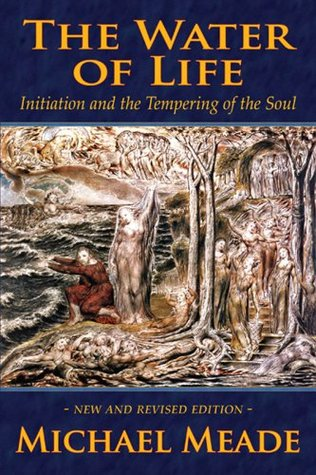 the-water-of-life-initiation-and-the-tempering-of-the-soul