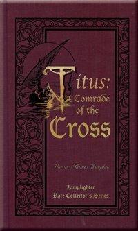Titus: A Comrade of the Cross