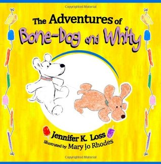 The Adventures of Bone-Dog and Whity