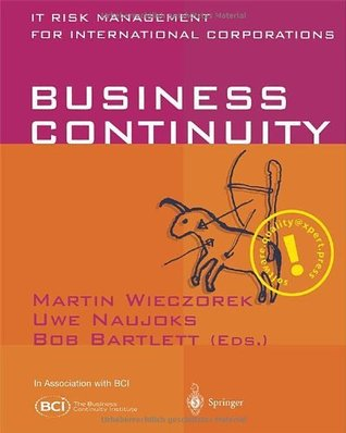 Business Continuity: IT Risk Management for International Corporations