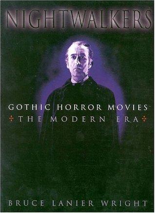 Nightwalkers: Gothic Horror Movies