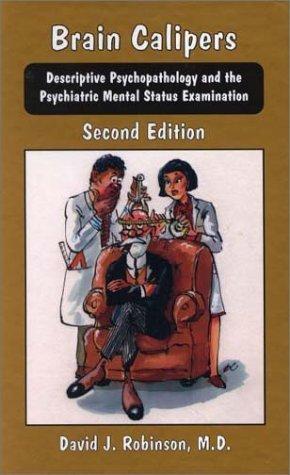 Brain Calipers: Descriptive Psychopatology and the Psychiatric Mental Status Examination