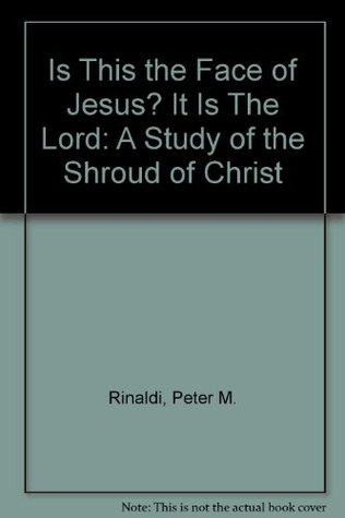 is-this-the-face-of-jesus-it-is-the-lord-a-study-of-the-shroud-of-christ