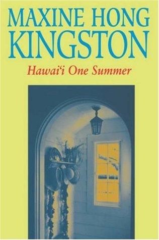 Hawaii One Summer by Maxine Hong Kingston