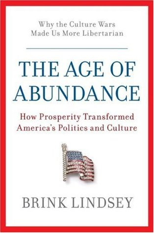The Age of Abundance by Brink Lindsey