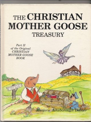Christian Mother Goose Treasury, Part 2