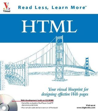 HTML: Your visual blueprint for designing effective Web pages (Visual