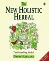 New Holistic Herbal by David Hoffmann
