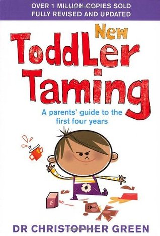 New Toddler Taming by Christopher Green