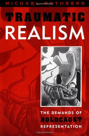 Traumatic Realism by Michael Rothberg