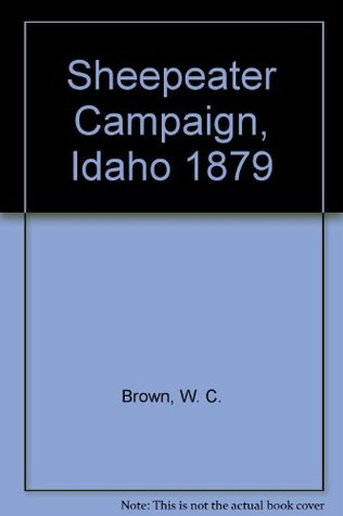 Sheepeater Campaign, Idaho 1879