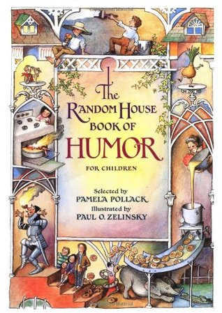 The Random House Book of Humor for Children by Pam Pollack