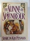 The Sunne in Splendour by Sharon Kay Penman