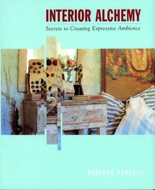 Interior Alchemy by Rebecca Purcell
