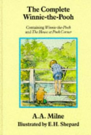 The Complete Winnie the Pooh by A.A. Milne
