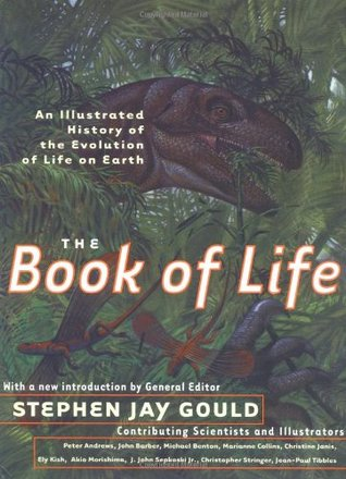 Ebook The Book of Life: An Illustrated History of the Evolution of Life on Earth by Stephen Jay Gould TXT!