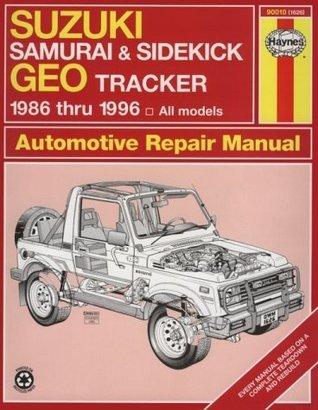 Suzuki Samurai/Sidekick & Geo Tracker Automotive Repair Manual