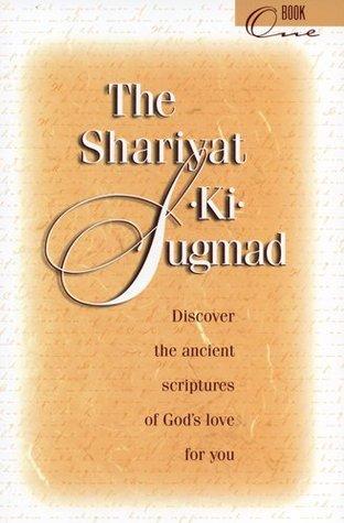 The Shariyat-Ki-Sugmad: Book One