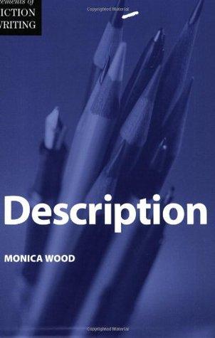 Elements of Fiction Writing - Description