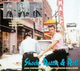 Shock, Rattle & Roll: Elvis Photographed During the Milton Berle Show
