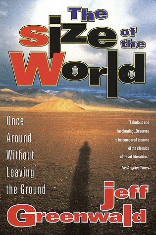 The Size of the World by Jeff Greenwald