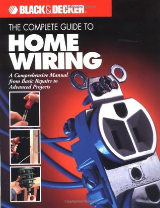 Surprising Black Decker The Complete Guide To Home Wiring Includes Wiring 101 Akebretraxxcnl
