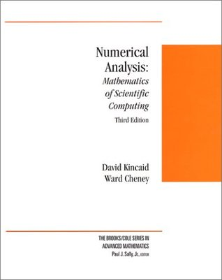 Numerical Analysis: Mathematics of Scientific Computing by David R. Kincaid