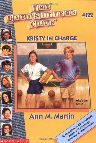 Kristy in Charge (The Baby-Sitters Club, #122)