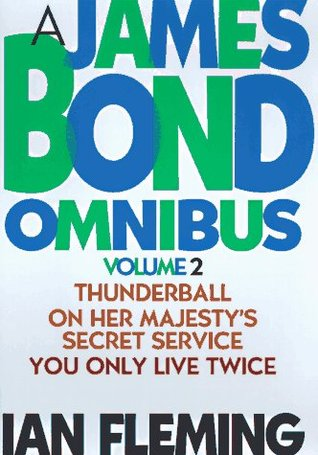 James Bond Omnibus 2: Thunderball/On Her Majesty's Secret Service/You Only Live Twice