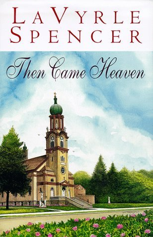 then-came-heaven