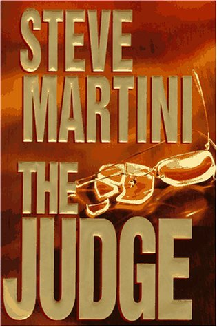 The Judge by Steve Martini